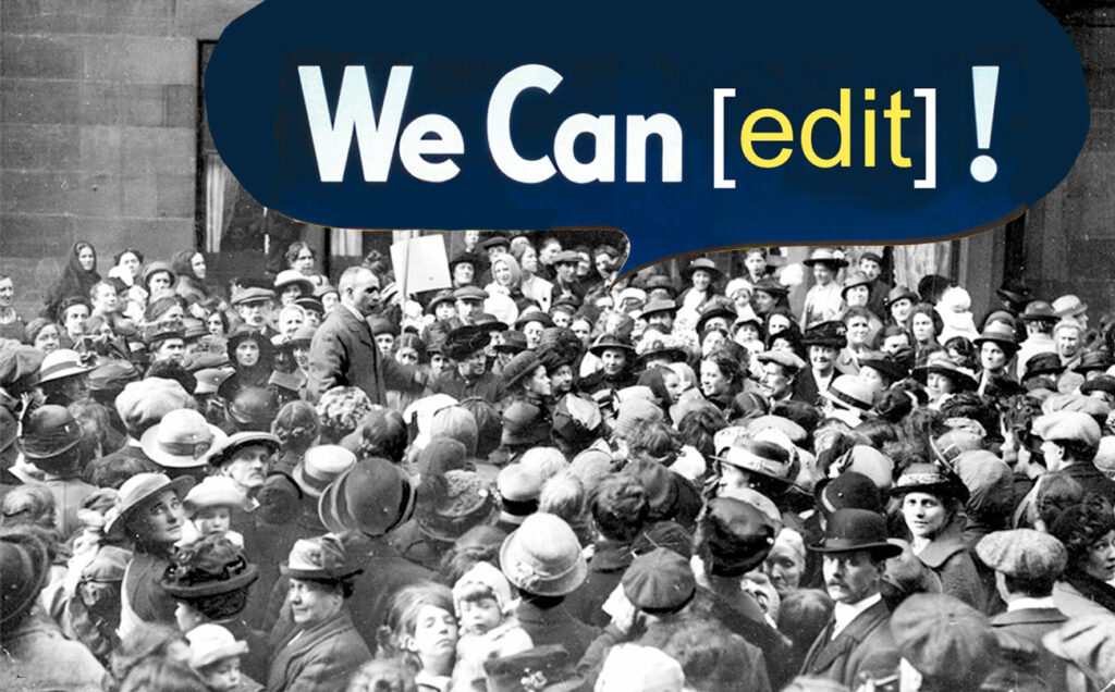 Crowd of people at protest with speech banner 'we can edit'